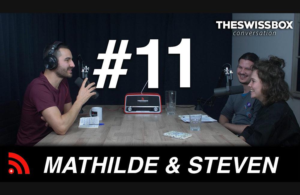 Grève du climat, une année déjà avec MATHILDE MARENDAZ et STEVEN TAMBURINI - The SwissBox Conversation podcast