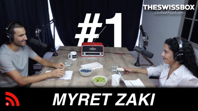myret Zaki swissbox podcast