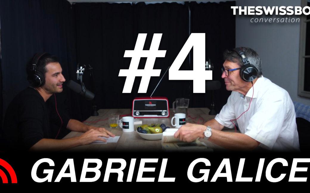 Gabriel Galice the swissbox conversation podcast
