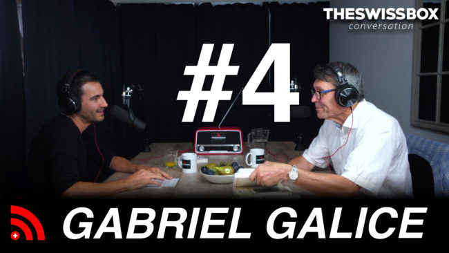 Gabriel Galice the swissbox conversation podcast