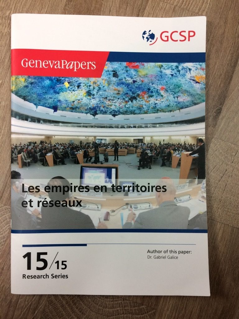 GenevaPapers - Dr. Gabriel Galice - Les empires en territoires et réseaux