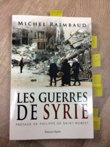 Michel Raimbaud - Les guerres de Syrie