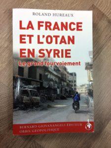 roland hureaux la france et l'otan en syrie le grand fourevoiement
