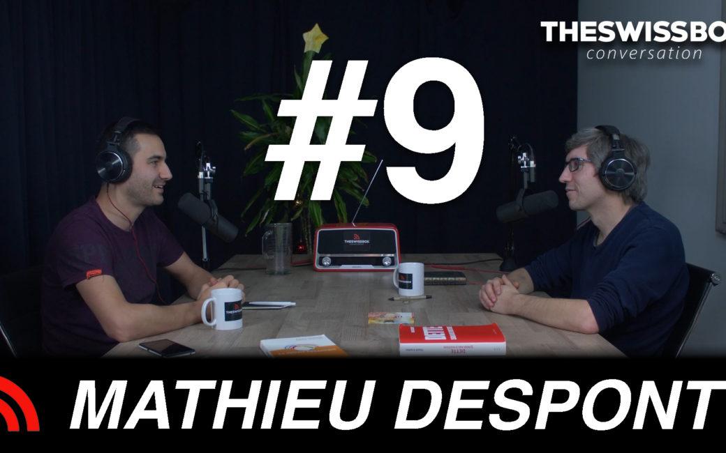 Mathieu Despont Martoufpodcast The SwissBox conversation