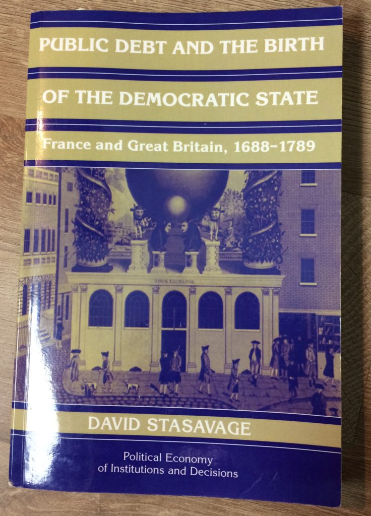 livre David Stasavage - Public debt and the birth of the democratic state - France and Great Britain, 1688-1789