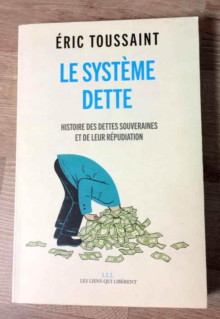 livre le système dette - eric Toussaint