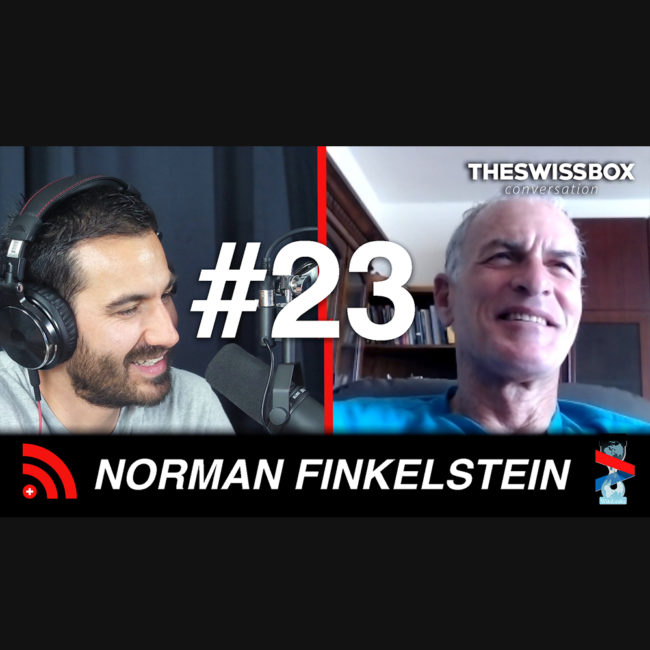 [EN] Is Israel a racist and criminal endeavour? with Norman Finkelstein, The swissBox conversation podcast