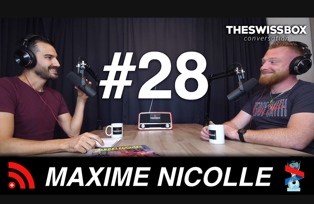 Maxime Nicolle, TheSwissBox Conversation